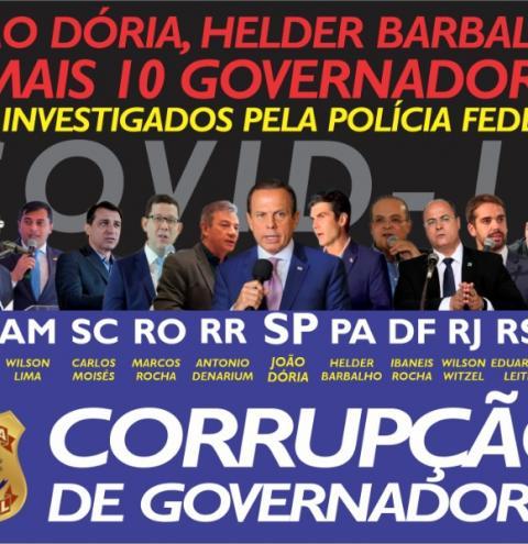 PF e PGR investigam João Dória, Helder Barbalho e mais 9 governadores.
