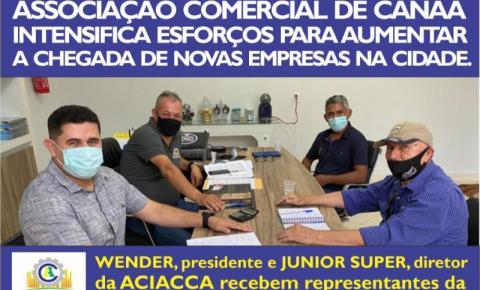 ACIACCA INTENSIFICA ESFORÇOS PARA CHEGADA DE NOVAS EMPRESAS EM CANAÃ